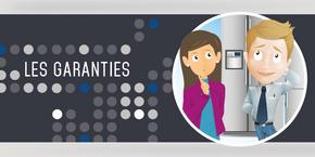 Plusieurs outils sont à votre disposition en matière de garanties.