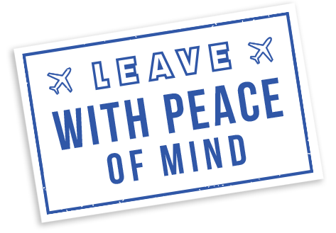 Leave with peace of mind